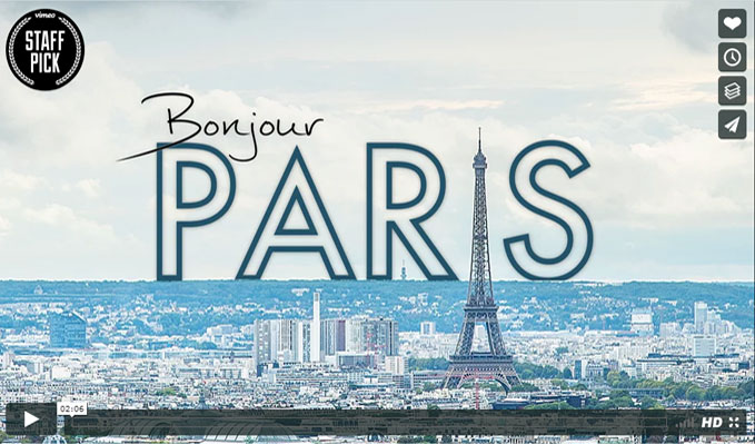 Bonjour Paris | A Hyperlapse Film – In 4K