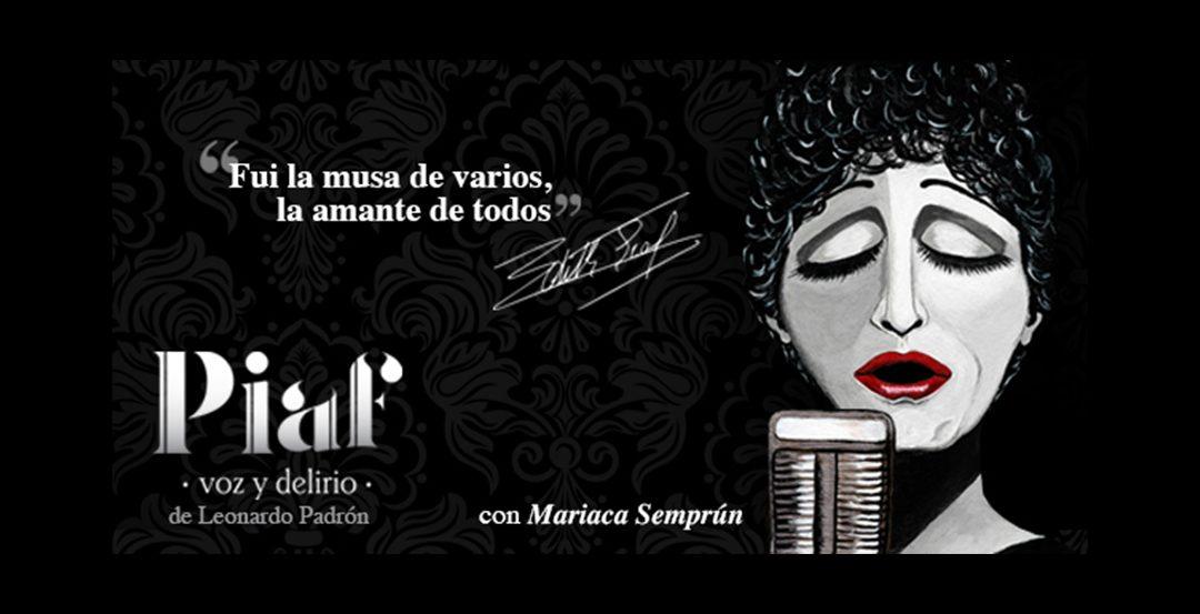 """Regresa a Miami el musical """"Piaf, voz y delirio"""""""