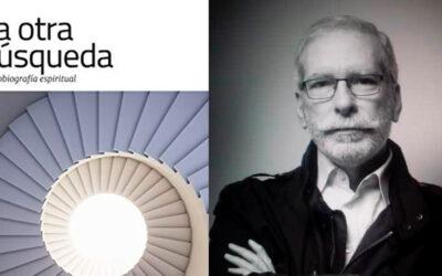 """""""La otra búsqueda"""" de Rafael Arráiz Lucca"""