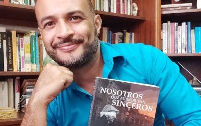 """""""Nosotros que fuimos tan sinceros"""", de Pedro Figueredo"""